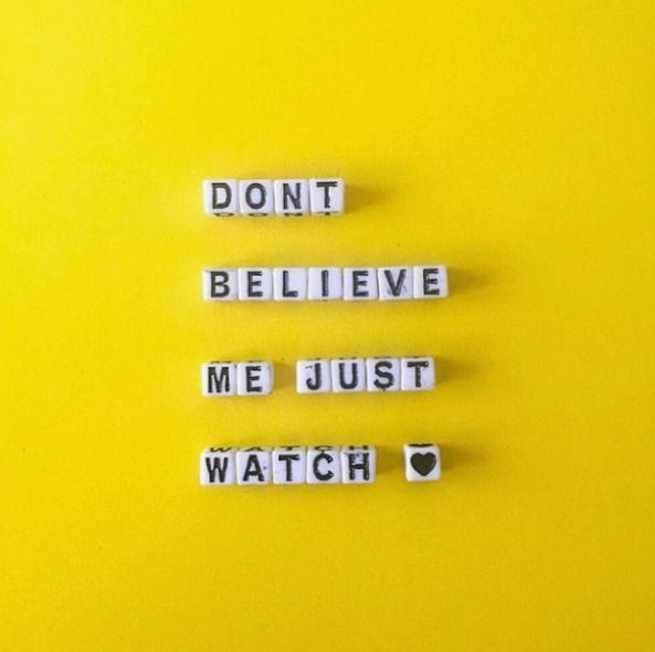 dontbelievemejustwatch