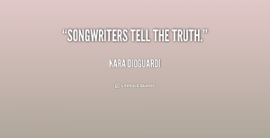 quote-kara-dioguardi-songwriters-tell-the-truth-155421_2