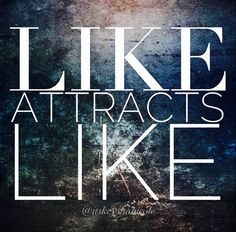 like-attracts