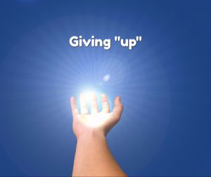 giving up2